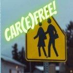 Car Free, Care Free
