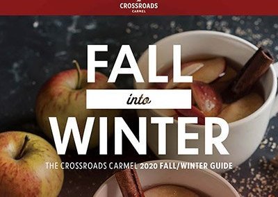 The Crossroads Carmel Fall into Winter 2020 Guide