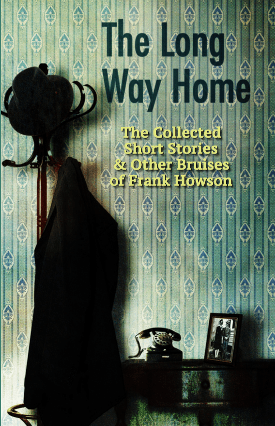 Frank Howson Book - Take The Long Way Home