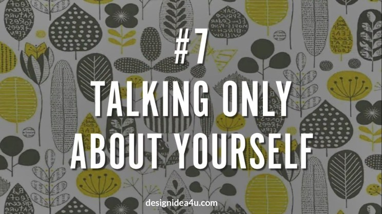 Talking About Only Yourself