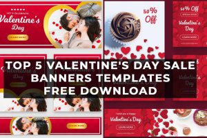 Top 5 Valentine's Day Sale Banners Templates Free Download