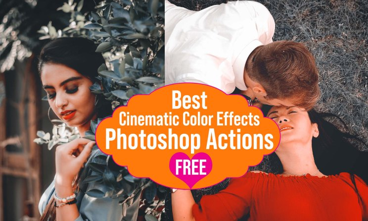 Best Cinematic Color Effects Photoshop Actions