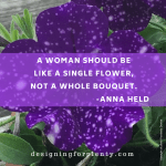 inspirational quotes, quote,woman, single flower, bouquet