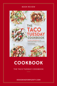 cookbook, taco, taco tuesday, book review, review, Laura Fuentes, Quarto Publishing Group – Fair Winds Press