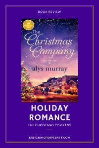 The Christmas Company, Alys Murray, 2018 Holiday, Christmas, book review , Hallmark Publishing , #TheChristmasCompany #NetGalley