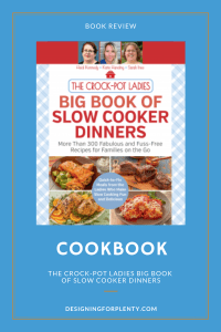 the crock-pot ladies big book of slow cooker dinners, crock-pot, heidi kennedy, katie danding, sarah ince, cookbook, meals, quatro publishing group, harvard common press