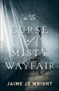 The Curse of Misty Wayfair