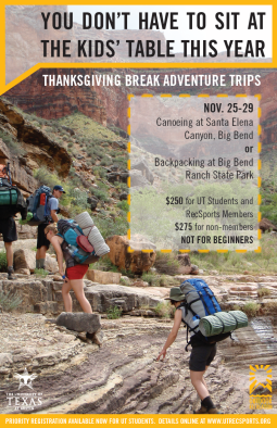 I created the tagline and designed this tabloid size poster for the Division of Recreational Sports Outdoor Adventure department at the University of Texas