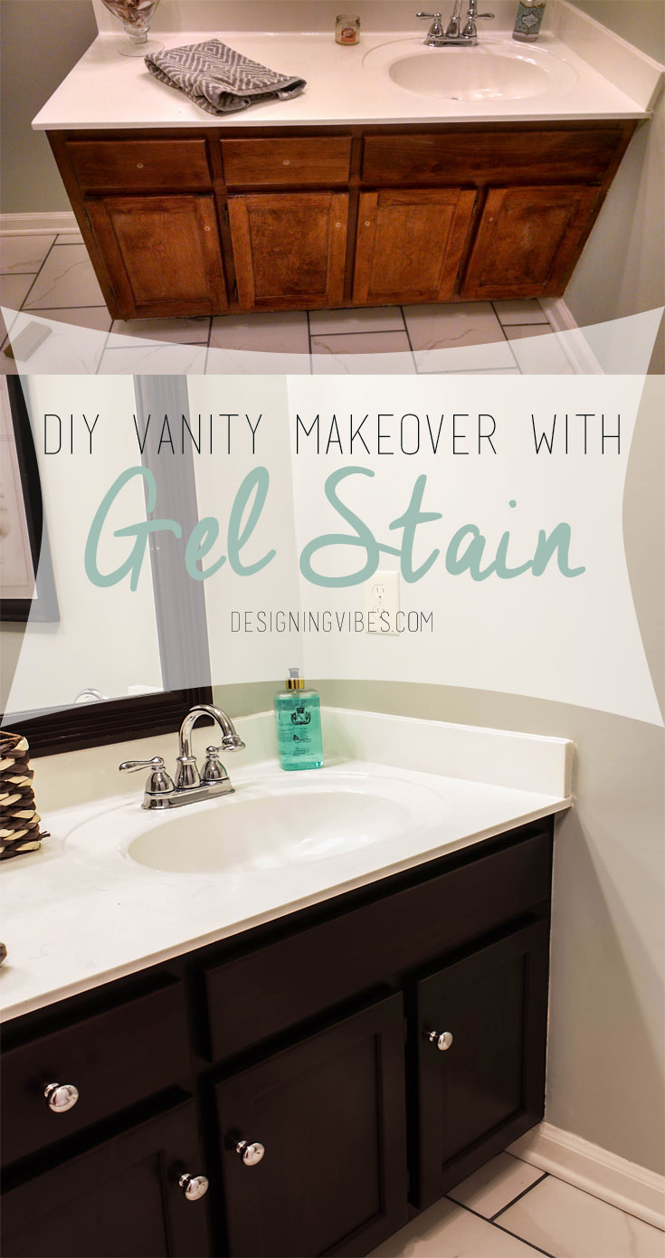 Transforming Bathroom Vanity with Gel Stain- Java Gel Stain