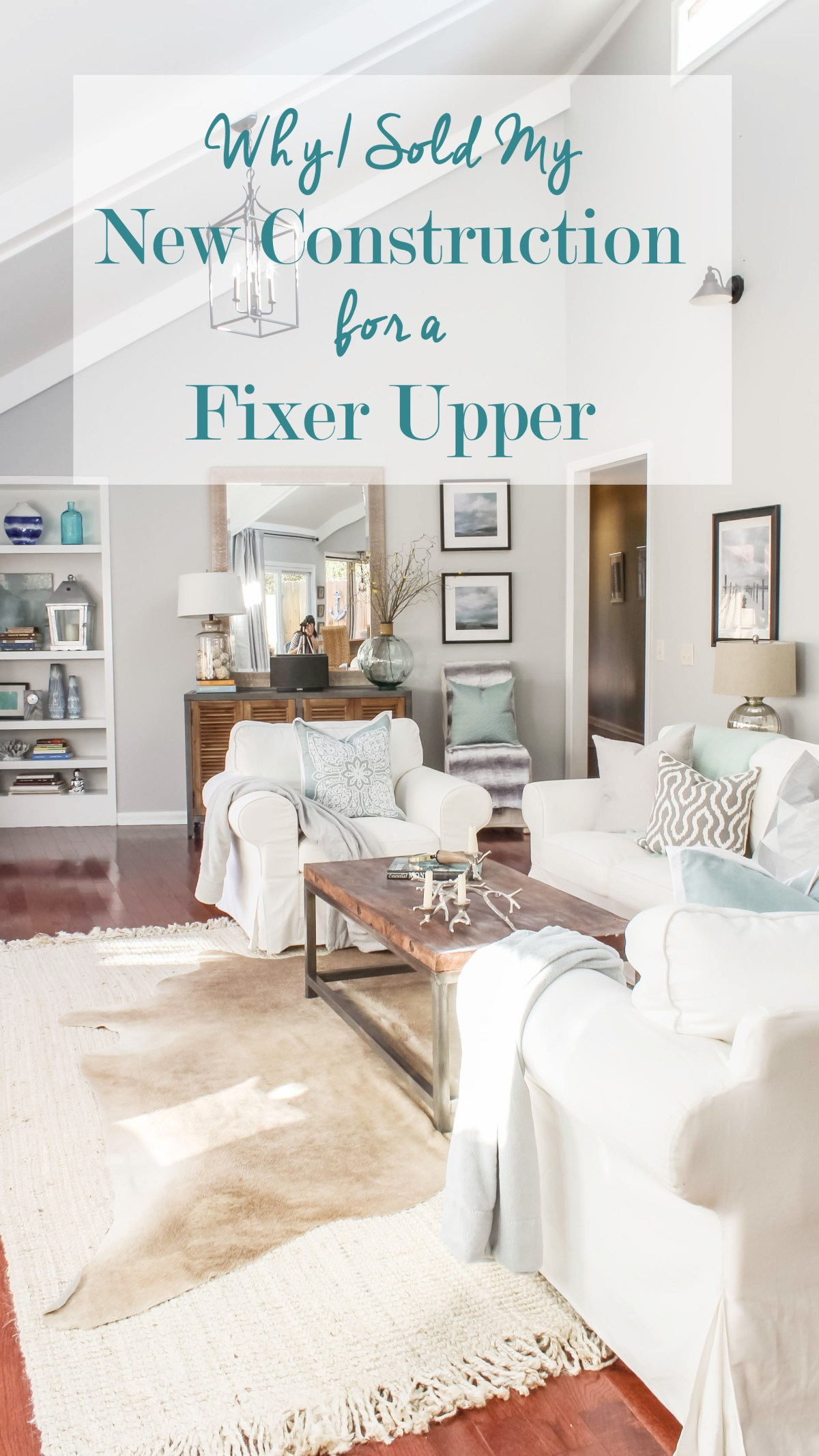 why i sold my new construction for a fixer upper