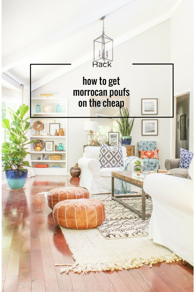 how to get Moroccan poufs on the cheap