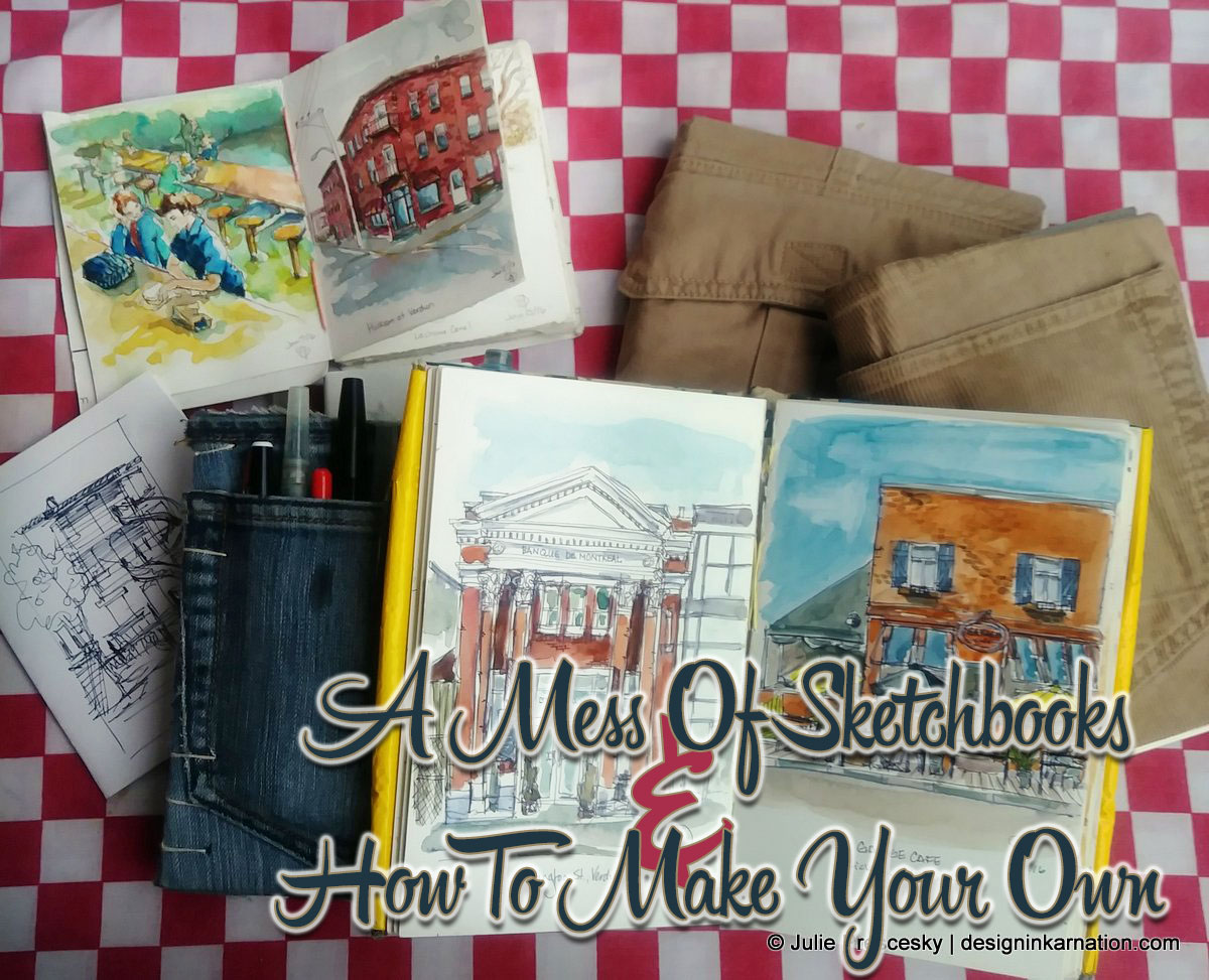 A Mess of Sketchbooks - How to Make Your Own
