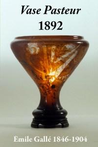Design Luminy Vase-Pasteur-1892-Émile-Gallé-1846-1904-2 Vase Pasteur 1892 Émile Gallé 1846-1904 2