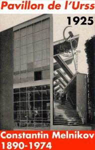 Design Luminy Pavillon-de-lUrss-1925-Konstantin-Melnikov-1890-1974-2 Pavillon de l'Urss 1925 Konstantin Melnikov 1890-1974 2