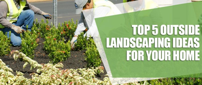 4 tips for hiring the best landscaping company for your outdoor landscape