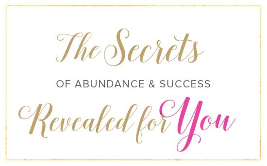 The Secrets of Abundance and Success
