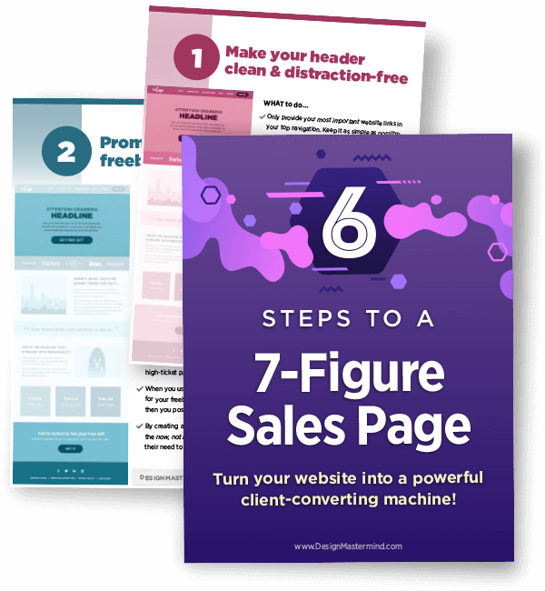 6 Steps to a 7-Figure Website and Sales page
