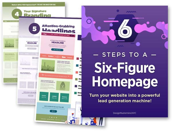 6 Most Influential Elements of Your Six-Figure Homepage