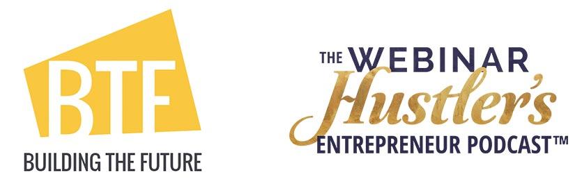 Building the Futurea, the Webinar Mustler's Entrepreneur Podcast