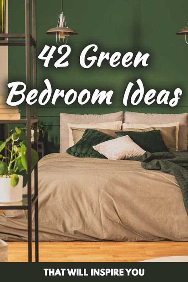 42 Green Bedroom Ideas That Will Inspire You Home Decor Bliss