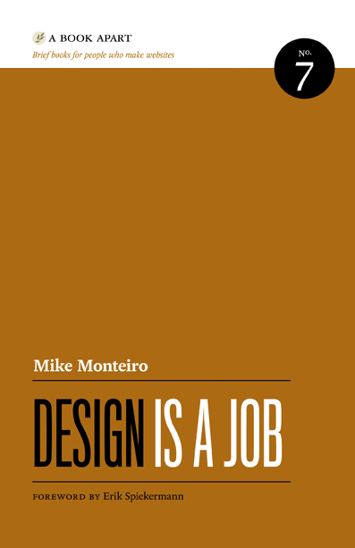 Design is a Job, by Mike Monteiro