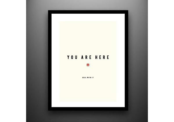 You Are Here poster Print Design Inspiration
