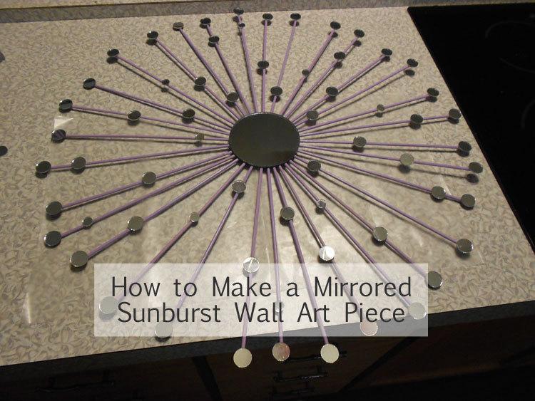How to Make a Mirrored Sunburst Wall Art Piece DSCN0364 copy