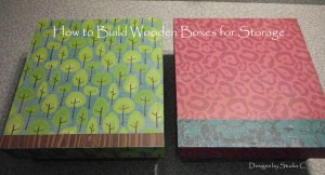How to Build Wooden Boxes for Storage 1