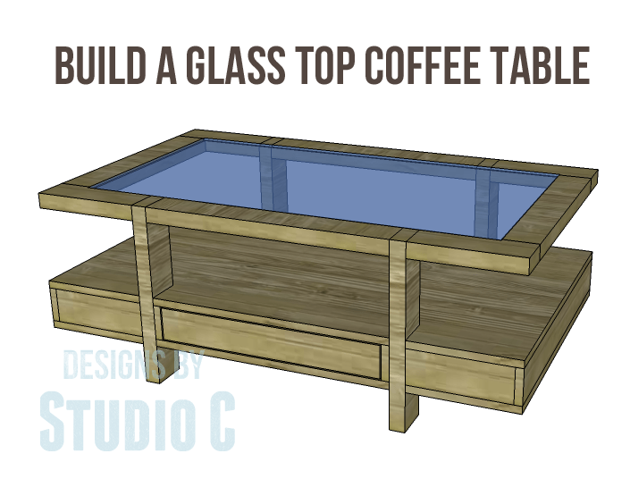 Build a Glass Top Coffee Table with Drawers