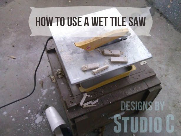 how to use wet tile saw IMG_20140205_165828_092
