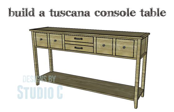 DIY Plans to Build a Tuscana Console Table_Copy