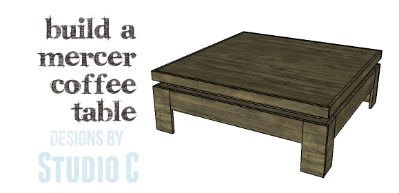 DIY Plans to Build a Mercer Coffee Table_Copy