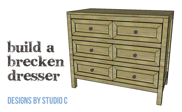 DIY Plans to Build a Brecken Dresser-Copy