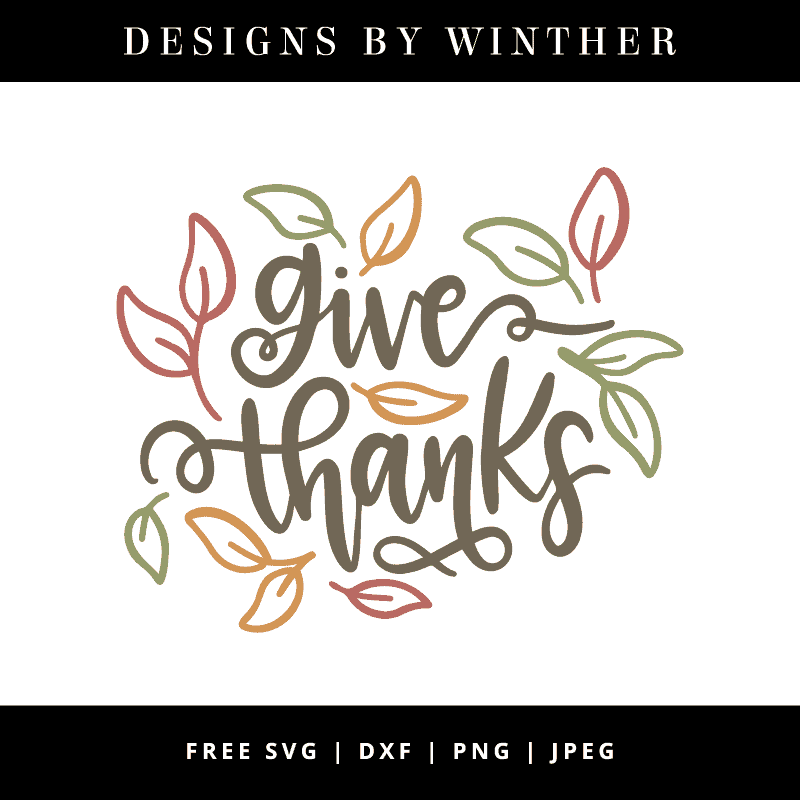 Download Free Give Thanks SVG DXF PNG & JPEG - Designs By Winther