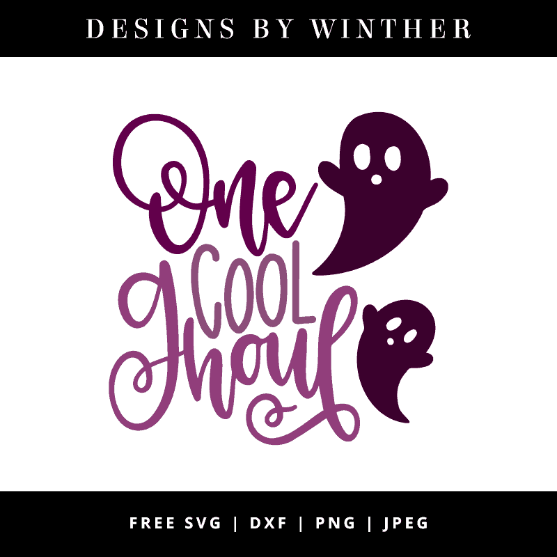Download Free One Cool Ghoul SVG DXF PNG & JPEG - Designs By Winther