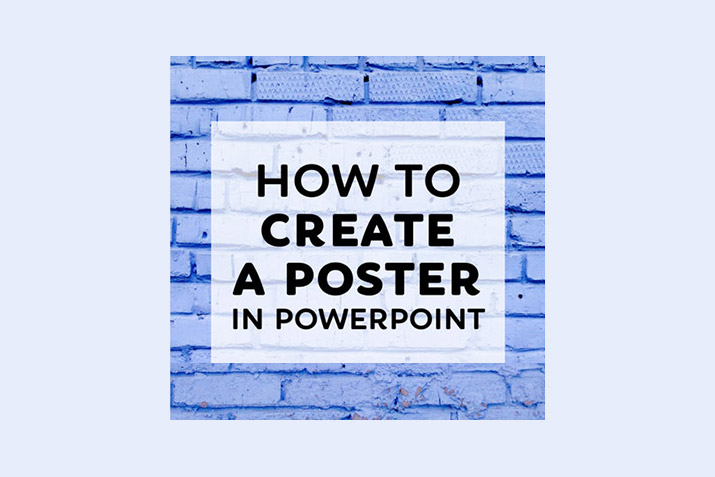 how to make a poster in powerpoint 10