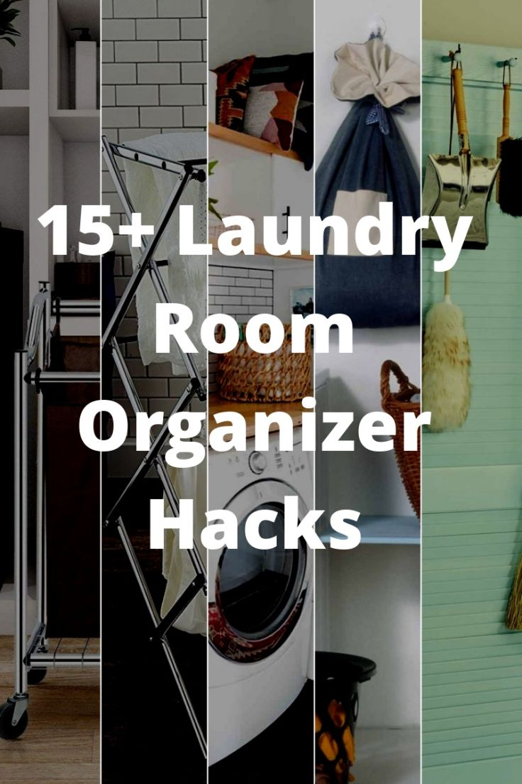 15+ Laundry Room Organizer Hacks