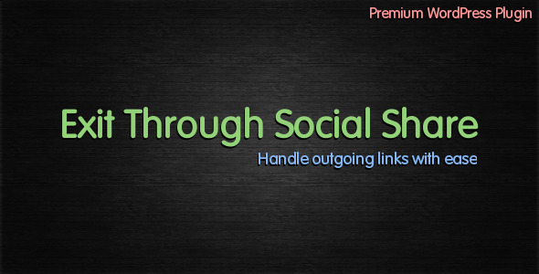 Exit Through Social Media Plugins
