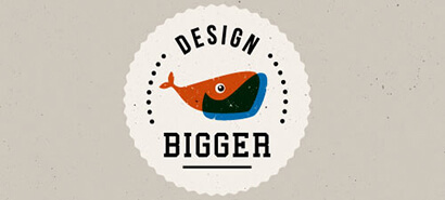 Design Bigger Design for Graphic