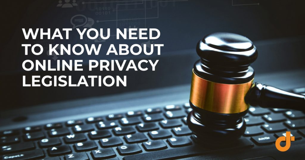 Is your business compliant with online privacy legislation