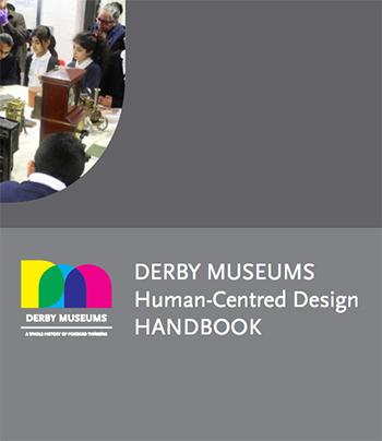 Derby Museums Human-Centred Design Handbook