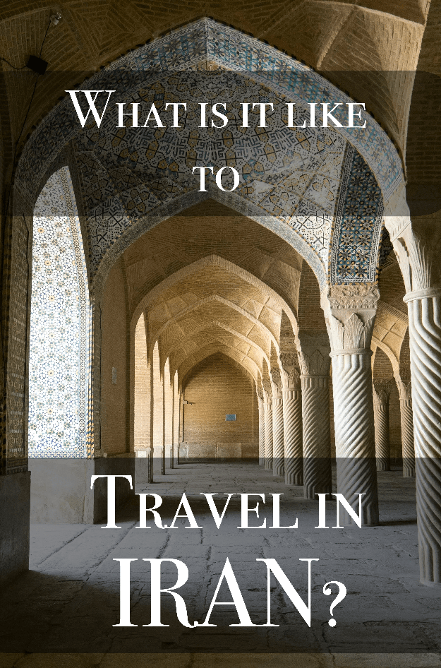 What it it like to travel in Iran?