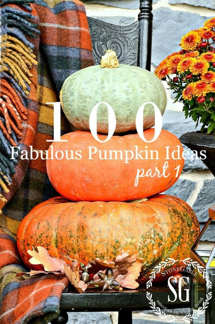 100 FABULOUS PUMPKIN IDEAS- Let's celebrate 100 creative ways to use pumpkins in decor this fall!
