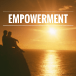 Empowerment – What to Do When You Don't Feel Empowered