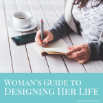 Womens guide to designing her life