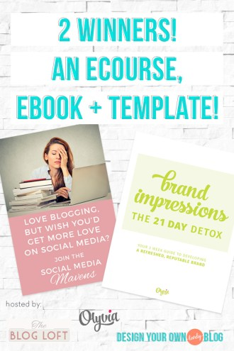 Today Only! 2 Winners! Win a spot in The Blog Loft's Social Media Mavens or The 21-Day Brand Detox ebook and Brand Identity Board Template!