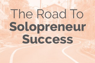 The Road to Solopreneur Success. The Conundrum of Being a Solopreneur or What I struggle with most in my business. Read my story here only on DesignYourOwnBlog.com.