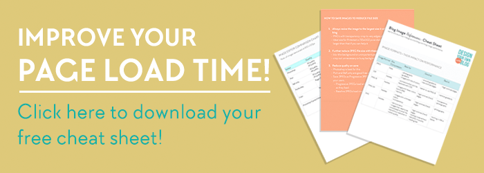 Improve your page load time! Download this free Blog Image Performance Cheat Sheet now!
