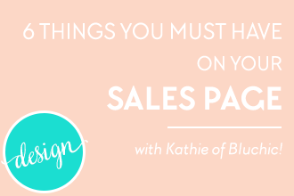 6 Things You Must Have on Your Sales Page! A guest post by Kathie of Bluechic. Check out these gorgeous landing page templates just for WordPress!