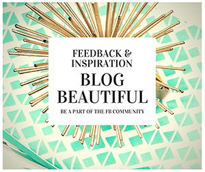 Join my private and free Facebook Community, DYOB: Blog Beautiful!